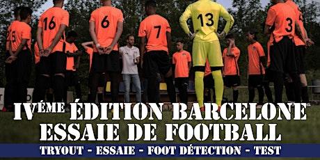 """4ème Edition Barcelone Essaie De Football  """"16-24 ans"""" entradas"""