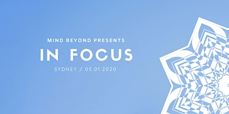 IN FOCUS : MINDFULNESS WORKSHOP BY MIND BEYOND tickets
