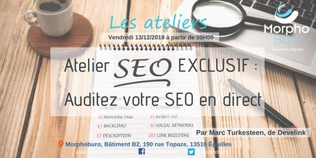 Atelier SEO Exclusif : Auditez votre SEO en direct billets
