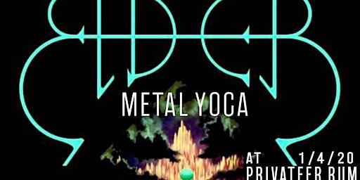 ELDER Metal Yoga at Privateer Rum