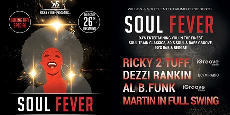 SOUL FEVER - BOXING DAY SPECIAL tickets