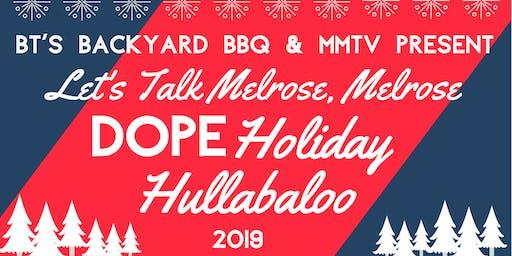 """Let's Talk Melrose, Melrose's """"Dope Holiday Hullabaloo"""" at MMTV"""