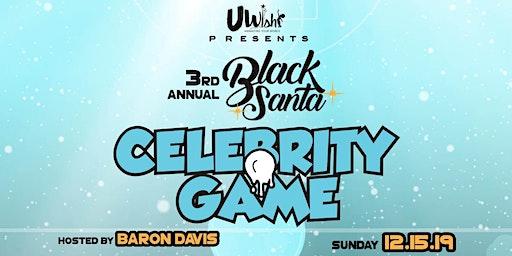 3rd Annual UWish presents Black Santa Celebrity Basketball Game