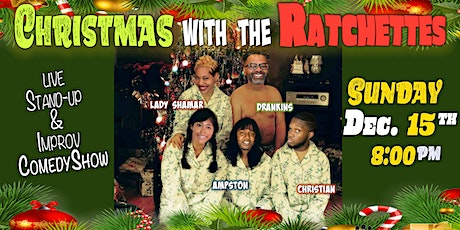 Christmas With the Ratchettes tickets