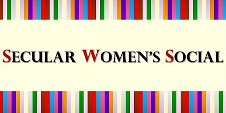 Secular Women's Social Meet & Greet tickets