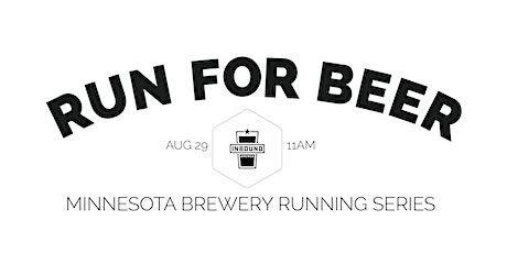 Beer Run - Inbound BrewCo | 2020 Minnesota Brewery Running Series tickets