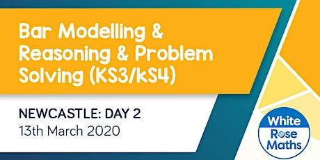 Bar Modelling and Reasoning & Problem Solving (Newcastle Day 2) KS3/KS4 tickets