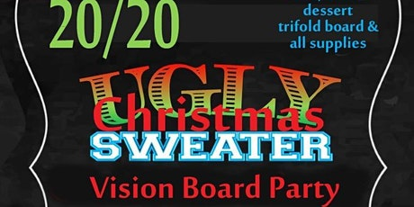 20/20 Ugly Xmas Sweater Vision Board Party tickets