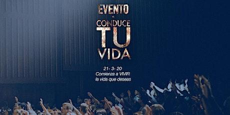Evento Conduce Tu Vida tickets