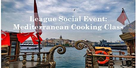 League Social Event: Mediterranean Cooking Class tickets