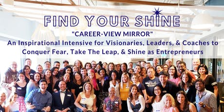 FIND YOUR SHINE 4: Career-View Mirror tickets