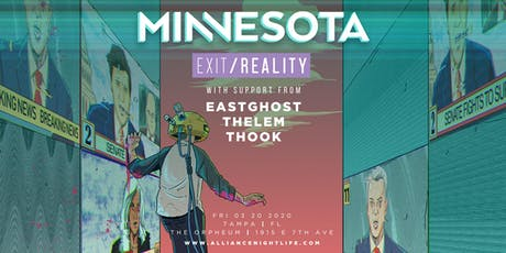 Alliance Presents: MINNESOTA - Tampa, FL tickets