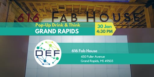 DEF Grand Rapids Pop-Up Drink & Think