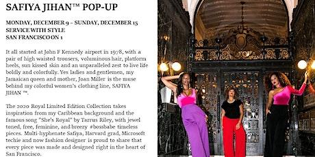 SAFIYA JIHAN ™ Exclusive Royal Collection Holiday Pop Up at Bloomingdale's tickets