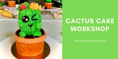 Cake Decorating: Cactus Cake Workshop tickets
