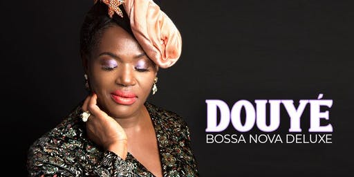 Douyé - Bossa Nova Deluxe at Jazzville Palm Springs