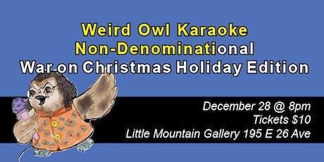Weird Owl Karaoke Holiday Edition tickets