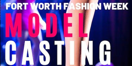 Model Casting Call - Fort Worth Fashion Week tickets