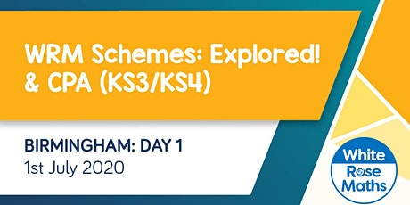 WRM Schemes:  Explored! & CPA (Birmingham Day 1)  KS3/KS4 tickets