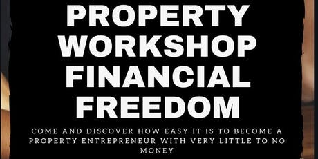 Property Investment Strategies X Financial Freedom Taster Eve. Session tickets