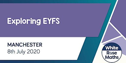 Exploring EYFS  (Manchester)