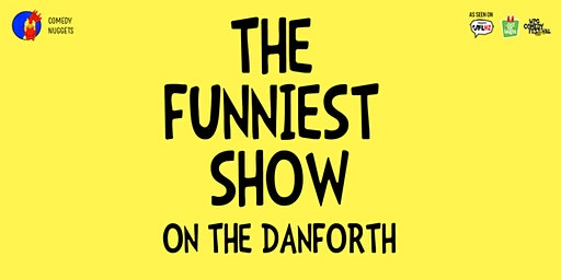 The Funniest Show on The Danforth (Comedy Show): The Black History Month Edition