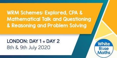 WRM Schemes: Explored, CPA, Mathematical Talk & Questioning, Reasoning & Problem Solving (London Day 1 + 2) KS3/KS4 tickets
