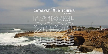 The Catalyst Kitchens 2020 National Summit  tickets
