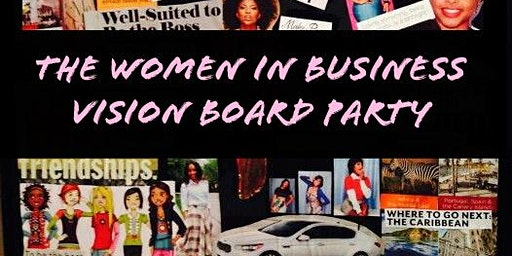 The Women In Business Vision Board Party