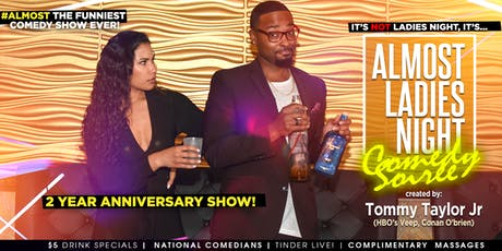 ALMOST LADIES NIGHT Comedy Show   Anniversary Show tickets