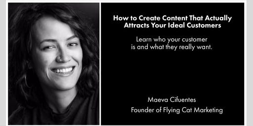 How to Create Content That Actually Attracts Your Ideal Customers