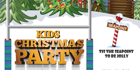 Seapoint Kids Christmas Party tickets