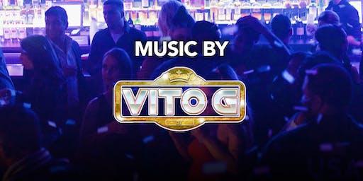 DJ Vito G at Kiss Kiss  Free Guestlist - 12/07/2019