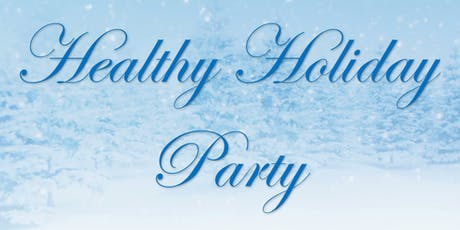 Healthy Holiday Party tickets
