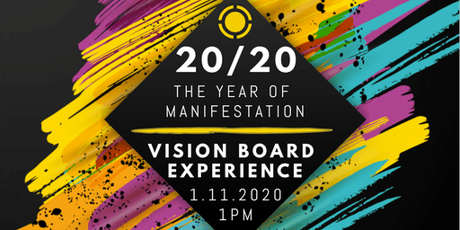 20/20 The Year of Manifestation - Vision Board Experience