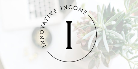 Innovative Income Summit tickets