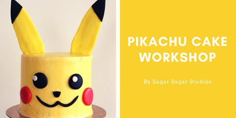 Cake Decorating: Pikachu Cake Workshop tickets