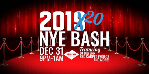 2019 SINGLE HILL NYE BASH