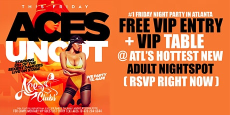 PARTY FREE FRIDAY NIGHT @ ACE of CLUBS - FREE VIP ENTRY + VIP TABLE tickets