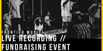 Frontier Music Live Recording/Fundraising Event