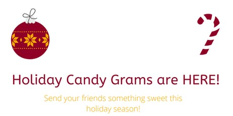 Iona's Holiday Candy Grams! tickets