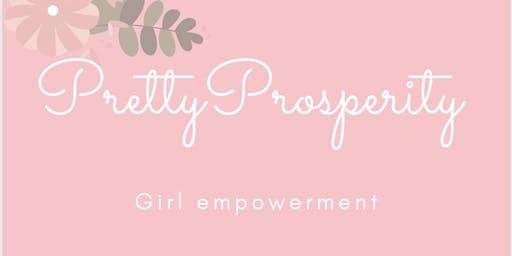 Pretty Prosperity Girl Empowerment