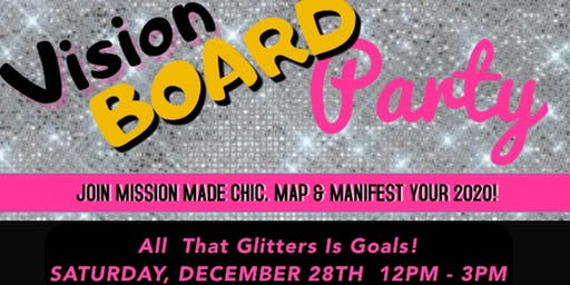 Mission Made Chic Vision Board Party