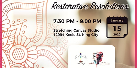 Restorative Resolutions - Meditation, Reiki, Restorative Yoga Workshop tickets