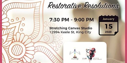 Restorative Resolutions - Meditation, Reiki, Restorative Yoga Workshop