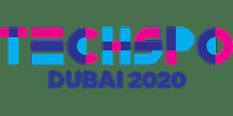 TECHSPO Dubai 2020 Technology Expo (Internet ~ Mobile ~ AdTech ~ MarTech ~ SaaS) tickets