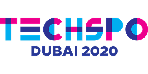 TECHSPO Dubai 2020 Technology Expo (Internet ~ Mobile ~ AdTech ~ MarTech ~ SaaS)