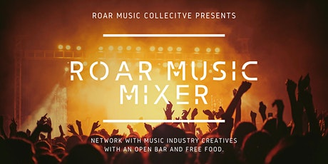 Roar Collective's Music Mixer tickets