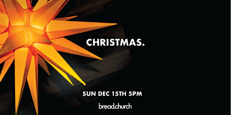 Christmas @ Bread tickets