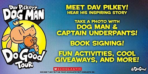 Dav Pilkey's Dog Man Do Good Tour (Mount Gravatt, QLD)
